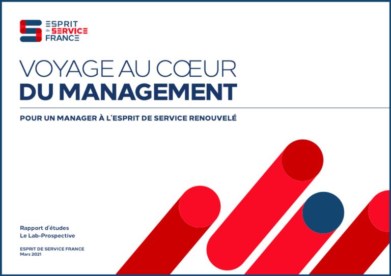 """""""VOYAGE AU CŒUR DU MANAGEMENT"""" - Pour un manager à l'Esprit de Service renouvelé"""